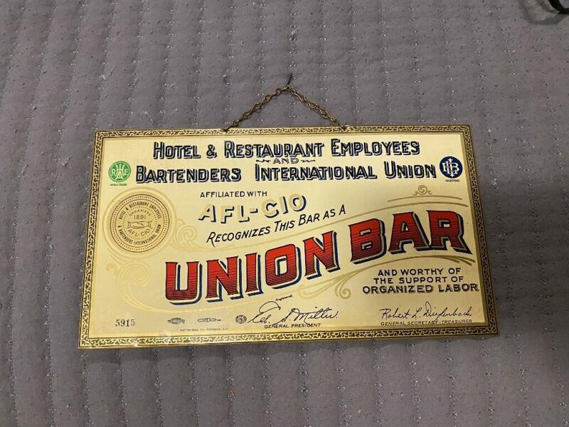 ANTIQUE AFL-CIO UNION HOTEL & RESTAURANT UNION BAR TIN LITHOGRAPHED SIGN