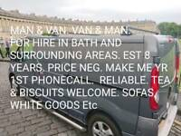 LOCAL MAN & VAN. EST 8 YRS. GREAT RATES, SIMPLY THE BEST MAN & VAN