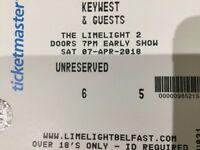 2 Keywest tickets Limelight Belfast. Saturday 7th April 2018