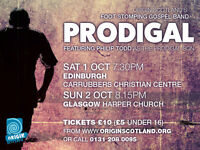 Prodigal (The Prodigal son story set to musical classics) £10 Adult or £5 Under 16's