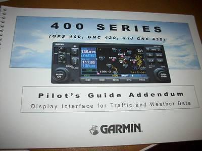 GPS 400 GNC 420 & GNS 430 Traffic/Weather Pilot's Guide
