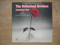 Sutherland Brothers Somebody's Fool / Sailing / You Got Me Anyway CBS 6453 1