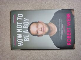 How Not To Be A Boy by Robert Webb Hardback Excellent Condition