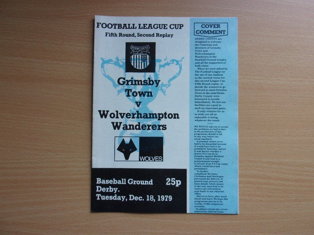 GRIMSBY TOWN VS. WOLVES. 1979 FOOTBALL LEAGUE CUP. FIFTH ROUND. SECOND REPLAY FOOTBALL PROGRAMME.