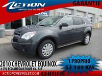 2010 CHEVROLET EQUINOX FWD AUTOMATIQUES  4CYL AIR  1 PROPRIO
