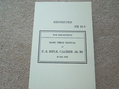 1943 Dated WW2 USGI Manual FM 23-5 Rifle M1 Garand .30 Cal. 365 Pages - $14.95