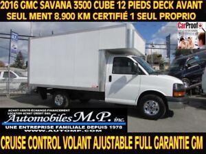 2016 GMC Savana 3500 CUBE 12 PIEDS 8.900 KM DECK AVANT