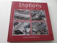 Stations From The Air by J D Smith and Webbaviation. Hardback. Used but in good condition.