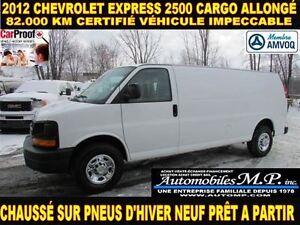 2012 Chevrolet Express 2500 CARGO ALLONGÉ 82.000 KM CERTIFIÉ