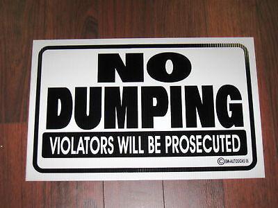 General Business Sign No Dumping Violators Prosecuted