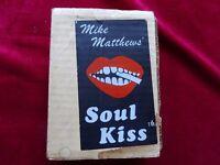 MIKE MATTHEWS SOUL KISS WAHWAH UNIT