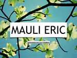 Mauli Eric