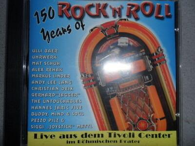 ULLI B ER ALEX REHAK HANNES JARIC 150 YEARS OF ROCK NROLL LIVE TIVOLI AUSTRIA CD