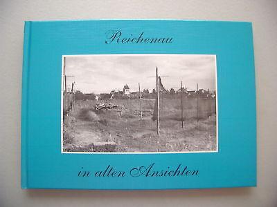 Reichenau in alten Ansichten 1993 Bodensee Insel