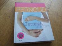 French Pregnacy book J'attends un enfant / Laurence Pernoud