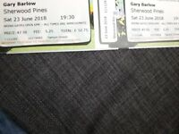 2 x Gary Barlow tickets at sherwood pines forest on Saturday 23rd June 2018