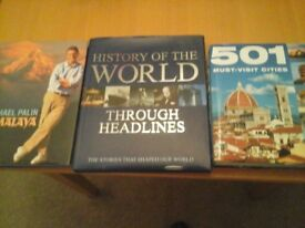 3 reference books. Himalaya by Michael Palin, The story of the World& 501 must visit cities