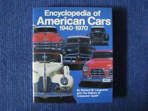American Encyclopedia Of American Cars 1940 - 1970.