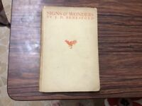 Signs and wonders by J D Beresford hardback dustjacket GC ok to post free with PayPal