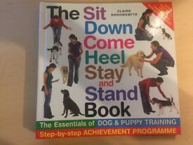 The Sit Down Come Heel Stay and Stand Book Dog Training Program Book by Claire Arrowsmith