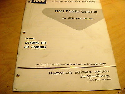 Ford Front Mount Cultivator Operators Manual 6000