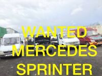 WANTED !!! MERCEDES SPRINTER ANY CONDITION