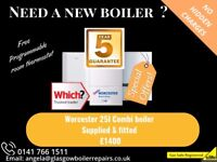 Worcester 25I boiler replacement Glasgow 5 year warranty £1400