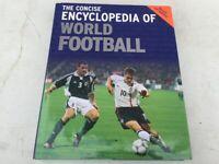 The Concise Encyclopedia of World Football Hardback Book