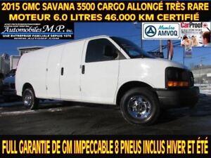 2015 GMC Savana 3500 ALLONGÉ CARGO MOTEUR 6.0 LITRES 46.000 KM