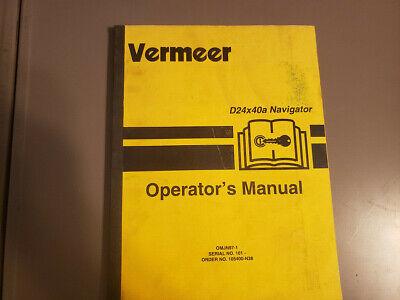 Used Vermeer D24x40a Operators Manual