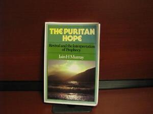 THE PURITAN HOPE  by Iain H. Murray  like new condition