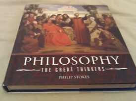 Philosophy, the Great Thinkers: An A-Z of History's Major Philosophers Hardcoverby Philip Stokes