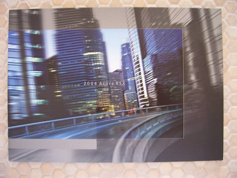 ACURA OFFICIAL RSX AND RSX TYPE-S PRESTIGE SALES BROCHURE 2004 USA EDITION.