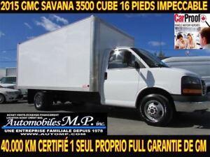 2015 GMC Savana 3500 40.000 KM COMME CUBE 16 PIEDS RAMPE