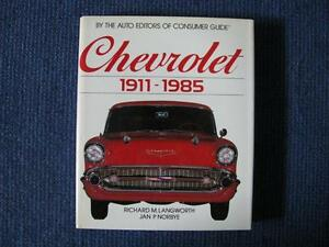 Chevrolet 1911 - 1985. The Complete Chevrolet Story.