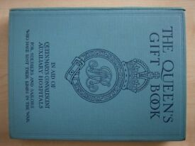 The Queens Gift book, 1915 first edition Hodder and Stoughton. Colour plates and illustrations.
