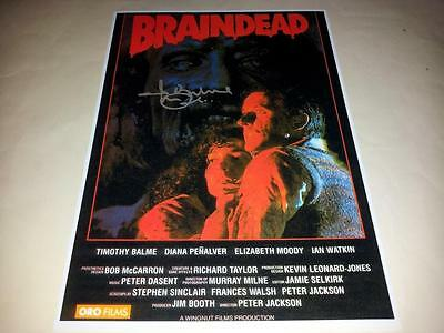 "BRAIN DEAD PP SIGNED 12""X8"" POSTER TIMOTHY BALME DEAD ALIVE"