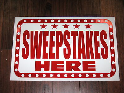 General Business Sign Sweepstakes Here
