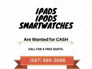 I give CASH for your iPads, iPods and smartwatches. Coming from ANY conditions.