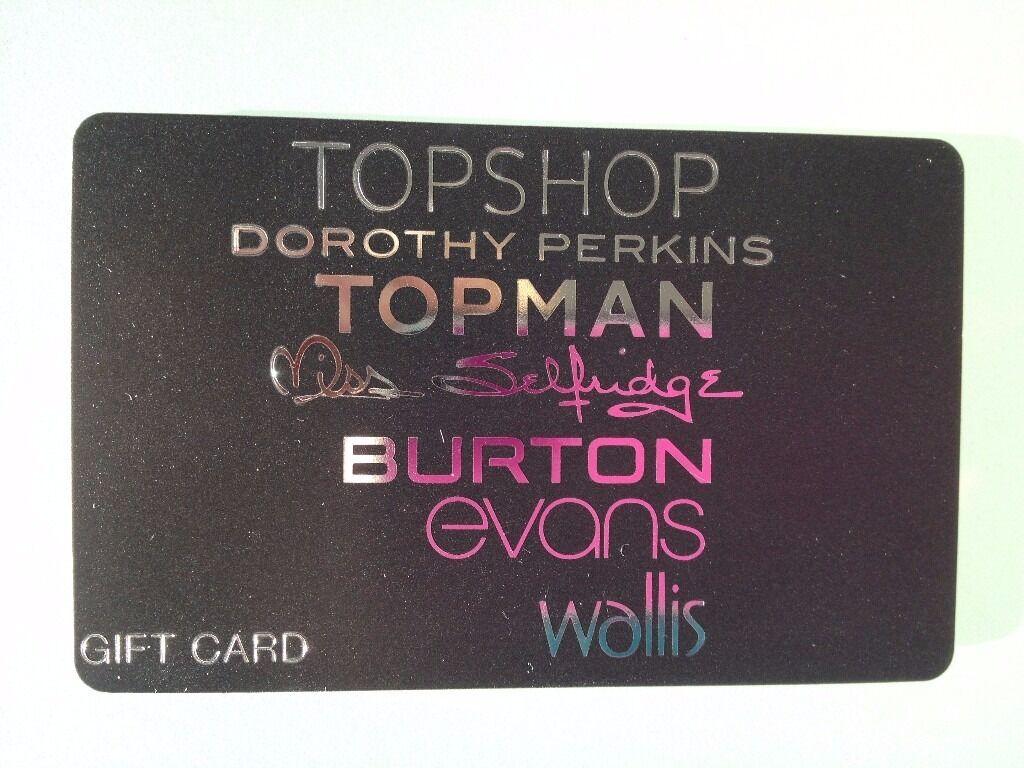 ARCADIA GIFT CARD ~ ( Topshop, Dorothy Perkins, Topman, Miss ...
