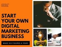 Start Your Own Digital Marketing Business - Be Your Own Boss - Work From Home