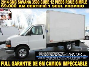 2014 GMC Savana 3500 CUBE 12 PIEDS ROUE SIMPLE IMPECCABLE