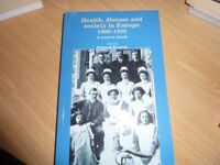 Health, Disease and Society in Europe 1800-1930