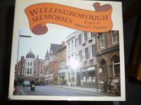 Wellingborough Memories; book by Joyce & Maurice Palmer