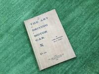 "Antique Book entitled ""The Art of Driving a Motor Car"""