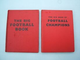 The Big Book of Football Champions + The Big Football Book - 2 Old 1950's Hardback Books
