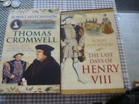 Thomas Cromwell and The last Days of Henry 8th by Robert Hutchinson