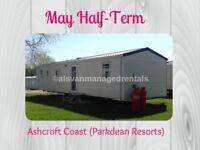 MAY HALF-TERM DATES: Ashcroft Coast Holiday Park (Parkdean Resorts)
