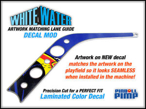 Williams Pinball WHITE WATER Pinball - ARTWORK MATCHING Lane Guide DECAL MOD!