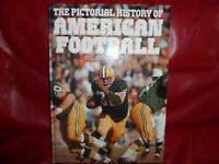 THE PICTORIAL HISTORY OF AMERICAN FOOTBALL